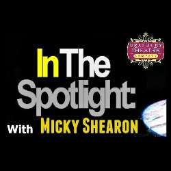 Micky Shearon In The Spotlight