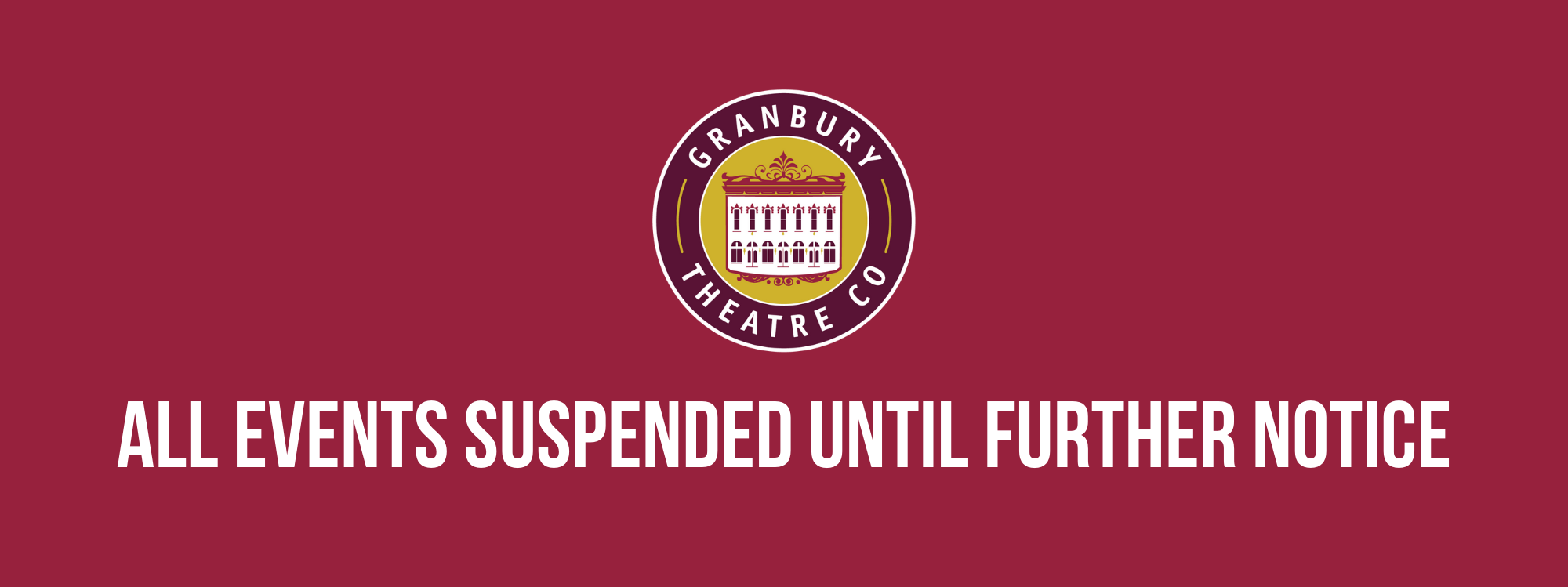 All Events Suspended Until Further Notice