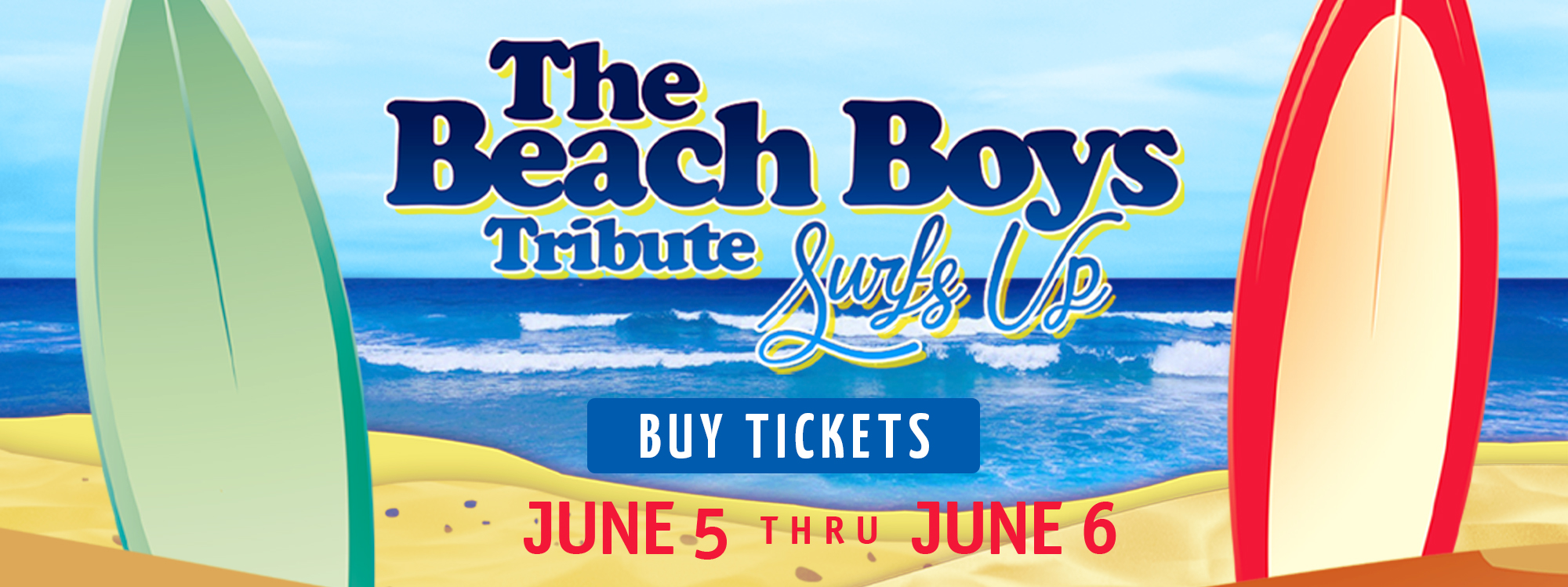 Surfs Up: The Beach Boys Tribute