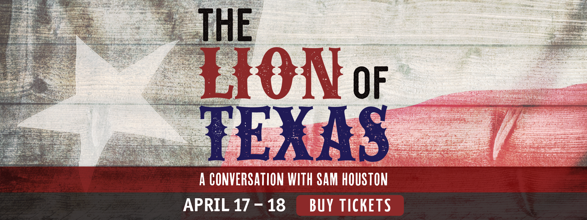 The Lion of Texas: A Conversation with Sam Houston